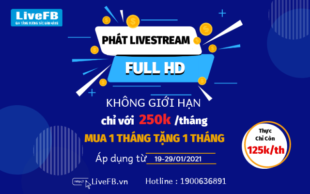 Phát livestream Full HD khong gioi han chi voi 125k/tháng