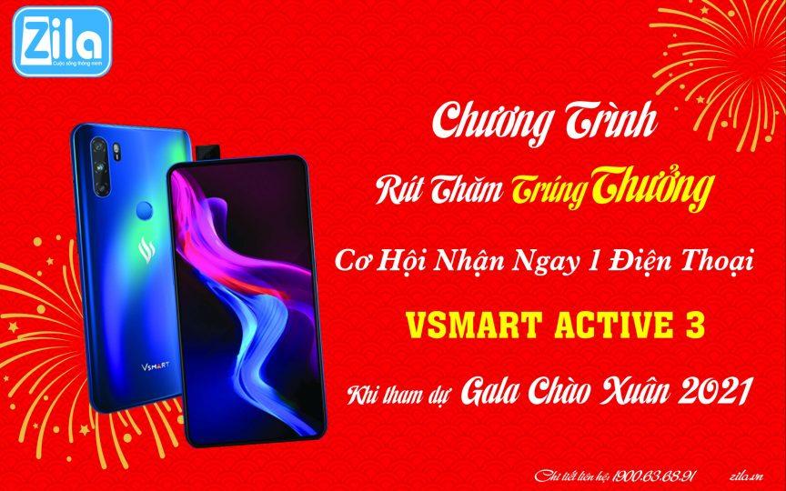 tham-du-ga-la-chao-xuan-2021-zila-vietnam-trung-dien-thoai-VSmart-Active